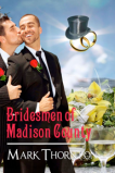 Thornton_Bridesmen of Madison County