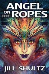 Jill_ShultzAngel_On_The-Ropes_CV